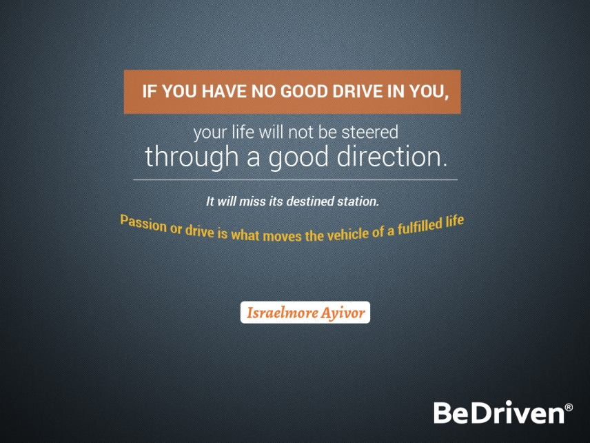Driving Quotes By Bedriven Bedriven